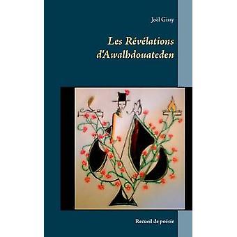Les Rvlations dAwalhdouateden by Gissy & Jol