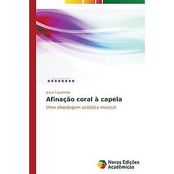 Afinao Korallen Capela durch Figueiredo Jsus