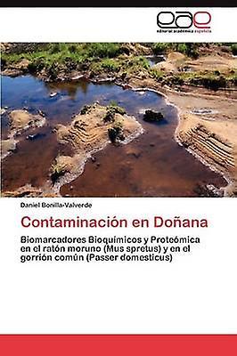 Contaminacin en Doana by BonillaValvert Daniel
