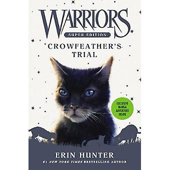 Warriors Super Edition - Crowfeather's Trial by Warriors Super Edition