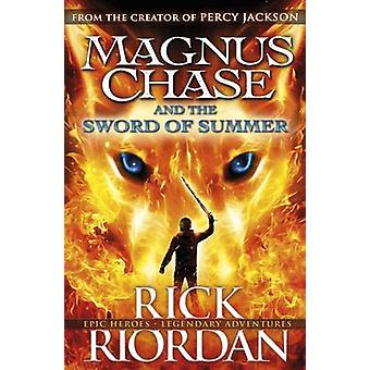Magnus Chase and the Sword of Summer by Rick Riordan - 9780141342443