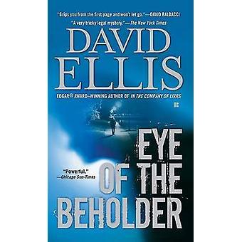 Eye of the Beholder by David Ellis - 9780425222911 Book