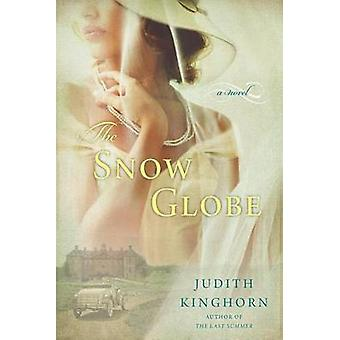 The Snow Globe by Judith Kinghorn - 9780451472090 Book