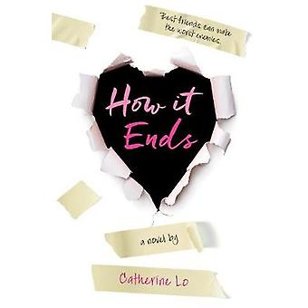 How it Ends by Catherine Lo - 9780544937208 Book