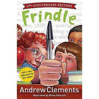 Frindle by Andrew Clements - Brian Selznick - 9780689806698 Book