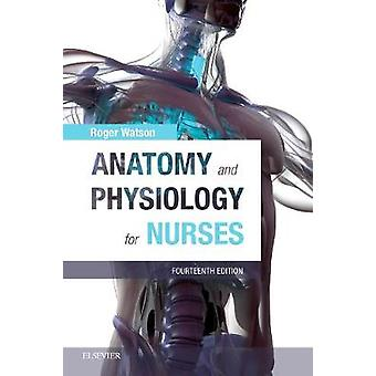 Anatomy and Physiology for Nurses by Anatomy and Physiology for Nurse