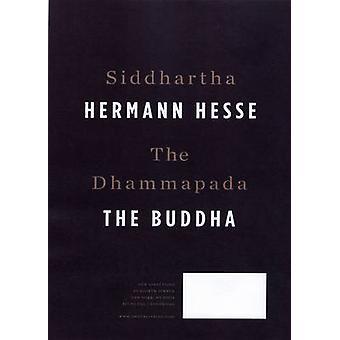 Siddhartha/The Dhammapada by Hermann Hesse - Acharya Buddharakkhita -