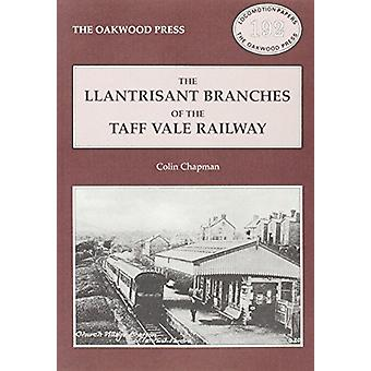Llantrisant Branches of the Taff Vale Railway - A History of the Llant