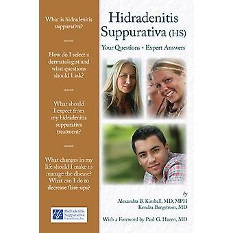 Hidradenitis Suppurativa by Alexa Boer Kimball - Kendra Gail Bergstro