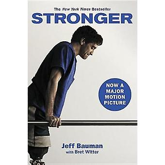 Stronger by Jeff Bauman - 9781478920397 Book