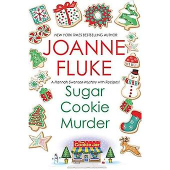 Sugar Cookie Murder by Sugar Cookie Murder - 9781496714046 Book