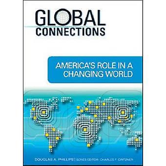 Amerikas rolle i en verden under forandring af Charles F. Gritzner-978160413