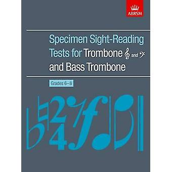 Specimen Sight-Reading Tests for Trombone Treble and Bass Clefs and B