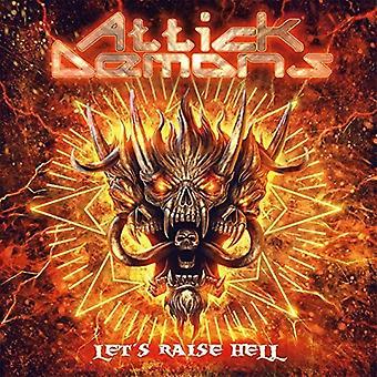 Attick dæmoner - Lad os rejse helvede [CD] USA import