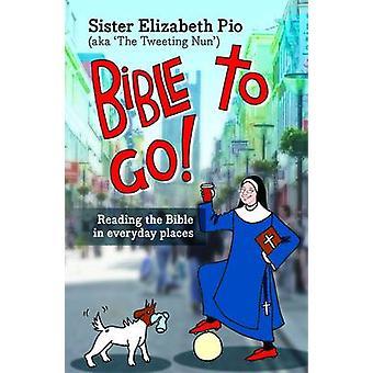 Raamattu Go! -Lukee Raamattua päivittäin paikoin Elizabeth Pio-