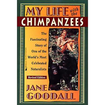 My Life with the Chimpanzees by Jane Goodall - 9780671562717 Book
