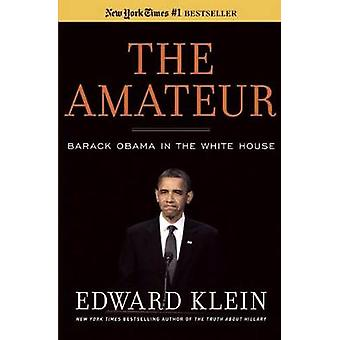 The Amateur by Edward Klein - 9781596987852 Book