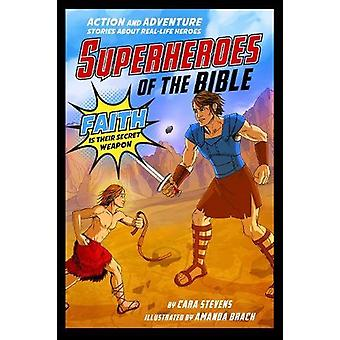 Superheroes of the Bible - Action and Adventure Stories about Real-Lif