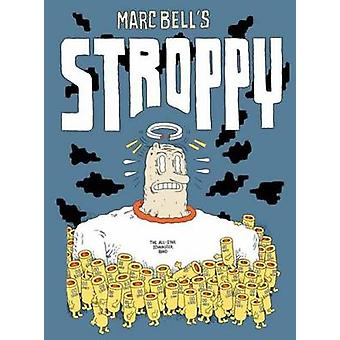 Stroppy by Marc Bell - 9781770462052 Book