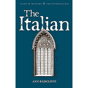 The Italian by Ann Radcliffe - David Stuart Davies - Kathryn White -