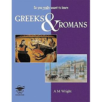 Greeks and Romans by A. M. Wright - 9781905735433 Book