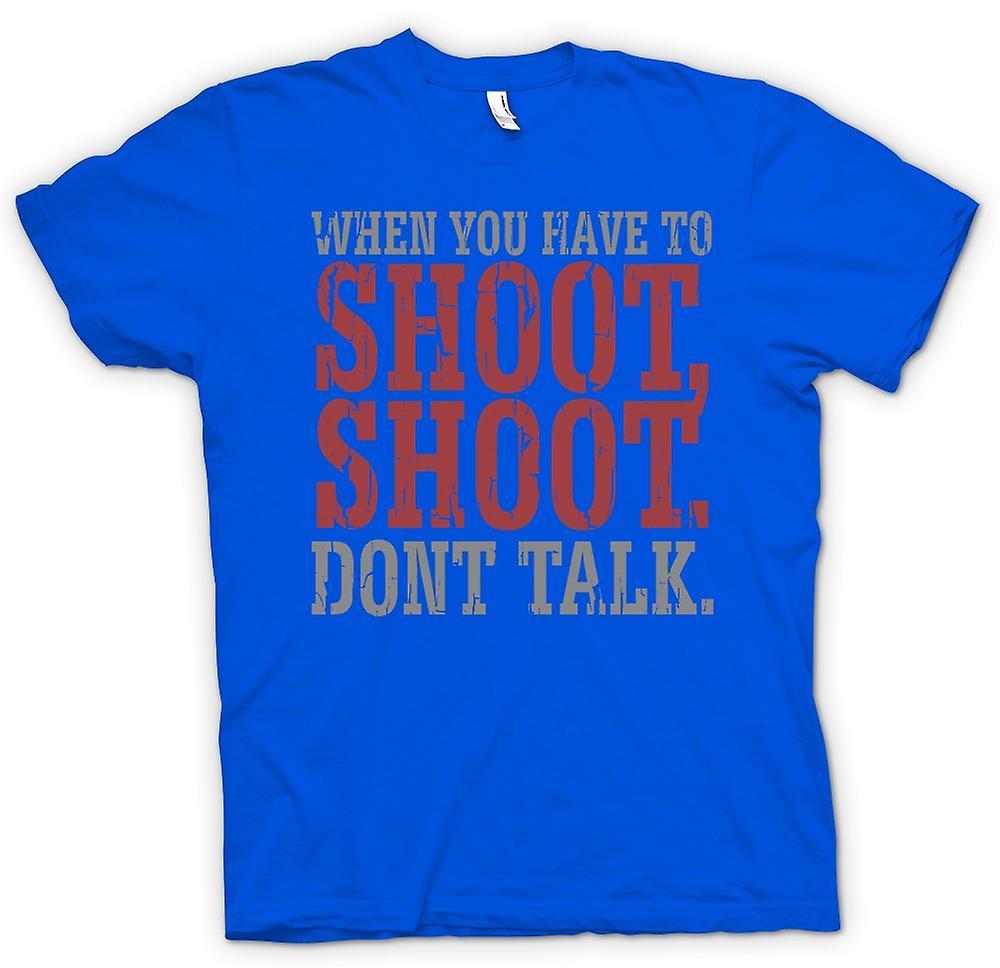 Mens T-shirt-Wenn Sie zu schießen - lustige zitieren