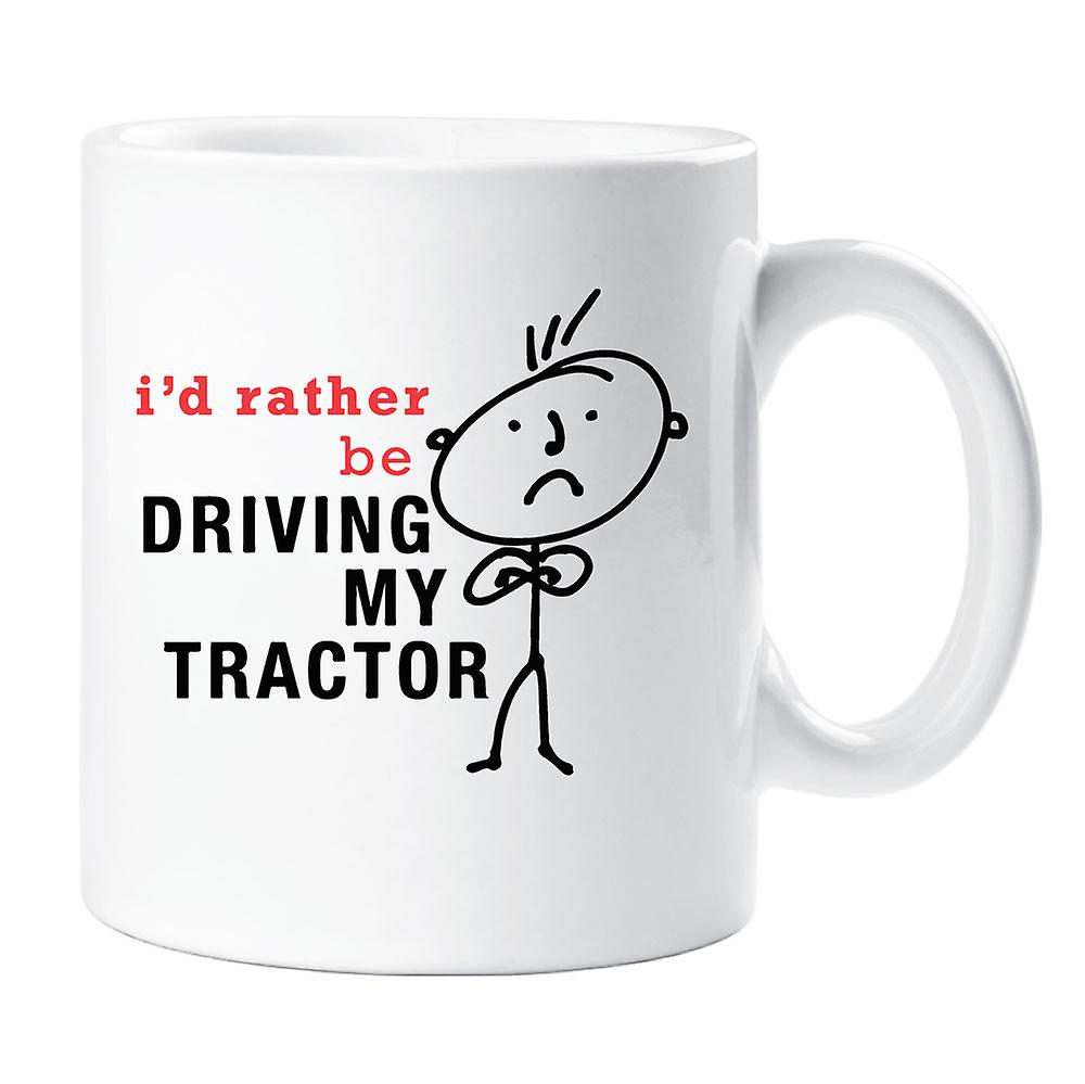 Rather I'd My Mens Mug Tractor Be Driving uF35lTKJc1