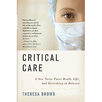 Critical Care: Een nieuwe verpleegkundige gezichten dood, leven, en alles daartussenin