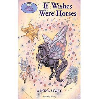 Wind Dancers #1: If Wishes Were Horses (Breyer Wind Dancers)