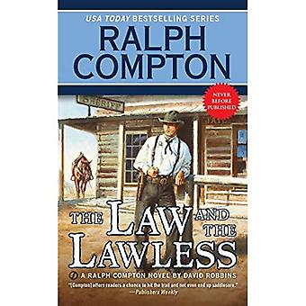 Ralph Compton the Law and the Lawless (Ralph Compton Western Series)