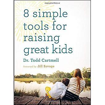 8 outils simples pour élever des enfants grands