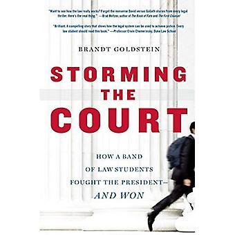 Stormningen domstolen: hur ett Band av juriststudenter kämpade ordförande-- och vann