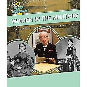 Women in the Military (Women Groundbreakers)