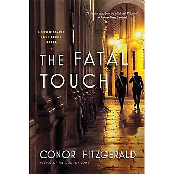 The Fatal Touch: A Commissario Alec Blume Novel