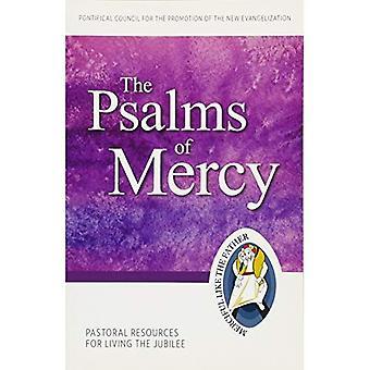 De Psalmen van barmhartigheid: pastorale middelen voor het leven van het Jubeljaar (jubileumjaar van de barmhartigheid)