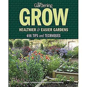Jardinage fin: Croître des jardins plus sains & plus faciles: 897 conseils de jardinage, des Techniques et des Solutions intelligentes
