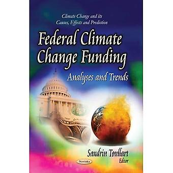 Federal Climate Change Funding (Climate Change and Its Causes, Effects and Prediction)