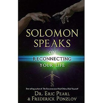 Solomon spreekt over het opnieuw verbinden van je leven