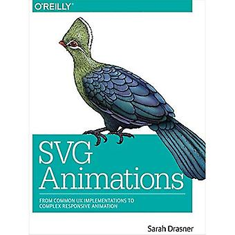 Svg Animations: From Common� UX Implementations to Complex Responsive Animation