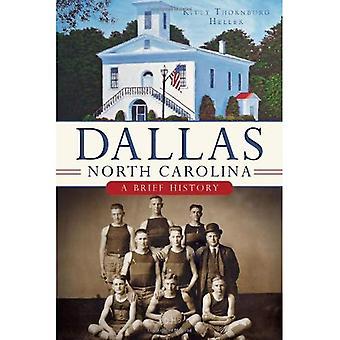 Dallas, North Carolina: A Brief History