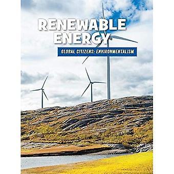 Renewable Energy (21st Century Skills Library: Global Citizens: Environmentali)
