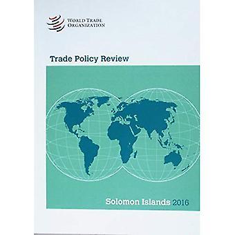 Trade Policy Review 2016: Solomon Islands: Solomon Islands