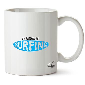 Hippowarehouse, eu prefiro fazer surf 10 oz Caneca Acrilica