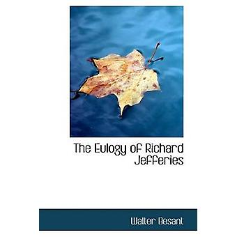 The Eulogy of Richard Jefferies by Besant & Walter