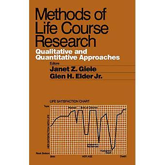 Metodi di corso della vita di ricerca gli approcci qualitativi e quantitativi di Janet & Giele Z.