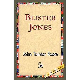 Blister de Jones de Foote & John Taintor