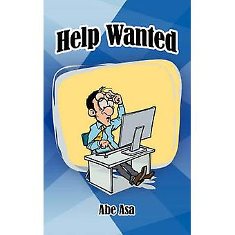 Help Wanted by Asa & Abe