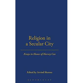 Religion in a Secular City by Sharma & Arvind
