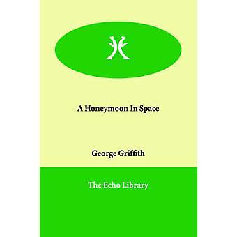 En bryllupsrejse i rummet af Griffith & George