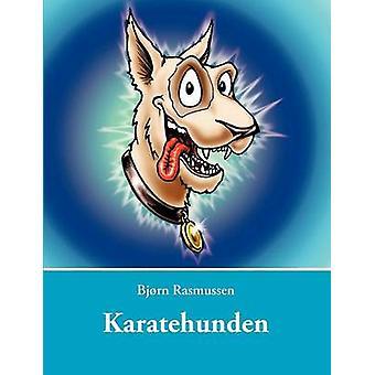 Karatehunden by Rasmussen & Bjrn